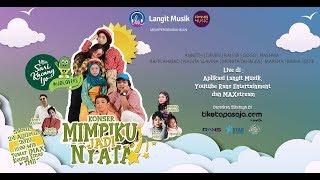 Download EKSKLUSIF KONSER MIMPIKU JADI NYATA - LIVE STREAMING