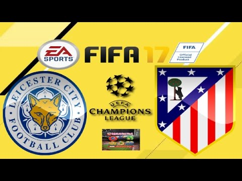 PS4 FIFA 17 Gameplay Leicester City vs Atletico Madrid HD