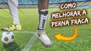 APRENDA A CHUTAR COM A PERNA FRACA (Perna ruim/contrária) | Treino de futebol pra perna esquerda