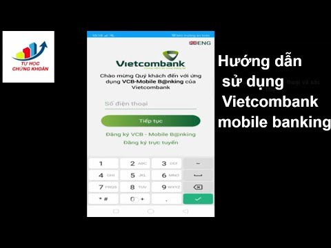 Hướng Dẫn Sử Dụng Vcb Mobile Banking, Ngân Hàng Vietcombank Trên điện Thoại Di động