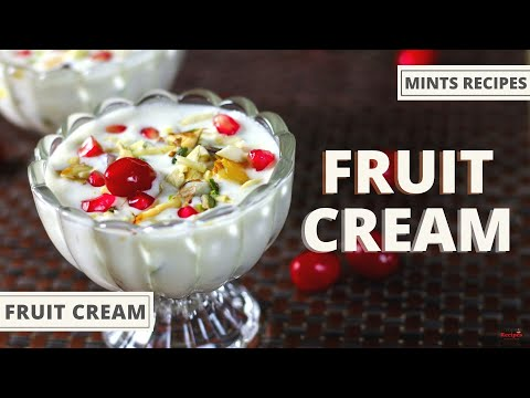 Fruit Cream Recipe | Dessert Recipe | Mint's Recipes Ep-235