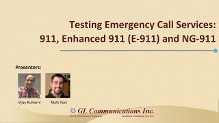Testing Emergency Call Services: 911, Enhanced 9-1-1 And CAMA