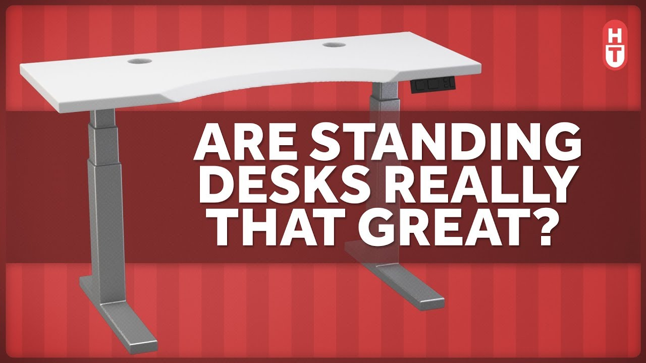 Do Standing Desks Benefits Stand Up To Research Youtube