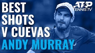 Brilliant Andy Murray Shots v Cuevas | European Open 2019