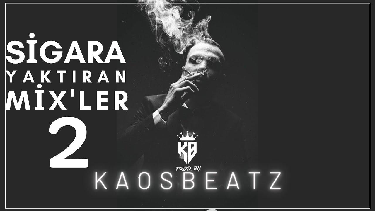 Taladro - Sigara Yaktıran Mixler (En İyiler) Prod. By KaosBeatz