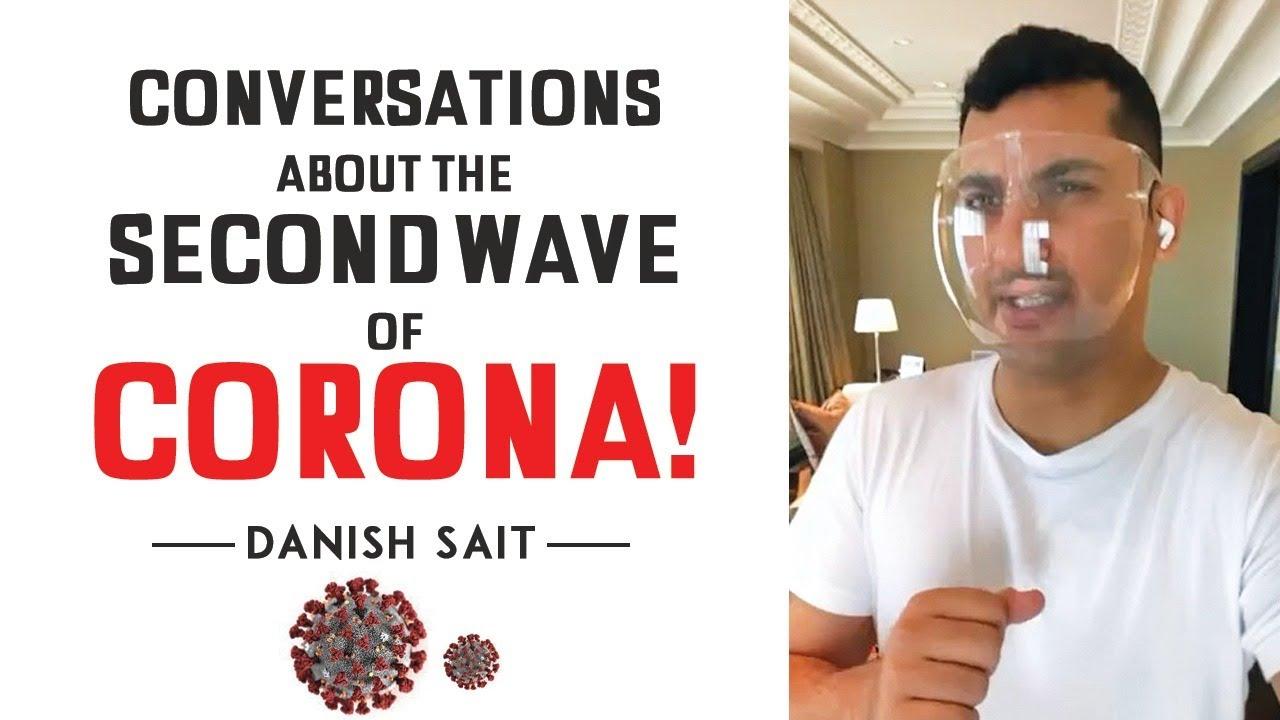 Conversations About The Second Wave Of Corona | Danish Sait