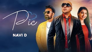 Pic ( Full HD) Navii D | Ravi RBS | Harnoor | New Songs 2019 | Latest Songs 2019