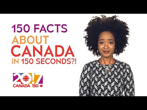 150 Facts About Canada…in 150 Seconds?! | CBC
