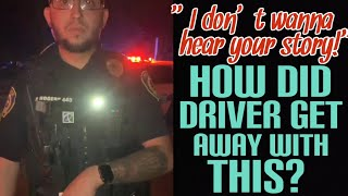 Driver loses it on Ofc. at traffic stop & somehow gets away with a warning?