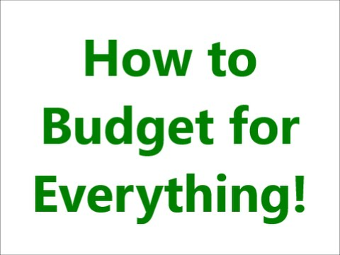 Budget and Finance Series: Budget for Everything!