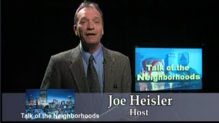 5. 20.2013 Joe Heisler: Talk of the Neighborhood - guest: Consalvo, Dorsena Forrey and Urenek