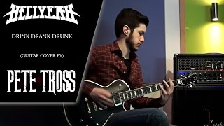 Drink Drank Drunk (HELLYEAH Guitar Cover, by Pete Tross)