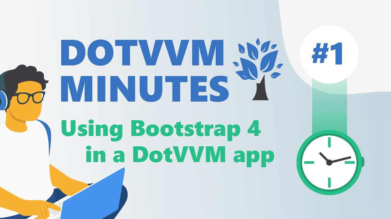 DotVVM Minutes #1: Using Bootstrap 4 in a DotVVM app