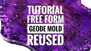 Tutorial - Geode Resin Mold Reused