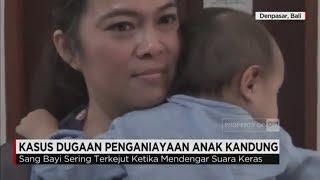 Tega! Bayi Diduga Dianiaya Ibu Kandung Sendiri