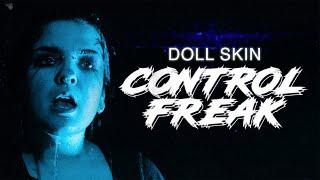 Doll Skin - Conтrol Freak (Official Music Video)