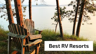 What are the Best RV Resorts