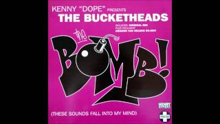 Kenny Dope pres. The Bucketheads - The Bomb! (Armand Van Helden Re-Edit) (1995)
