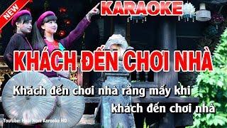 Karaoke Khách Đến Chơi Nhà - khach den choi nha karaoke nhac song