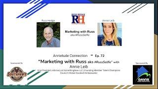Annietude Connection - Annie Leib - Marketing With Russ...aka #RussSelfie - Ep 72