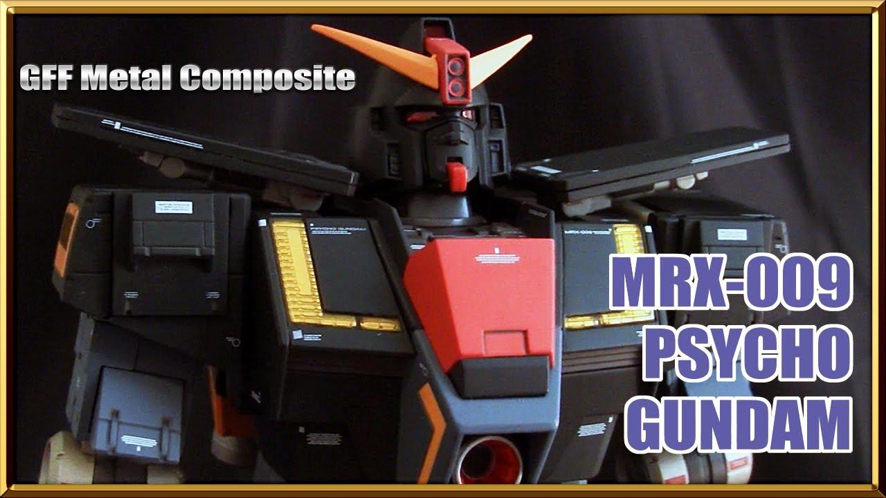 Mrx 009 Psycho Gundam Gff Metal Composite Robot Figure Review Youtube Mg Rx78 2 Verka 114215