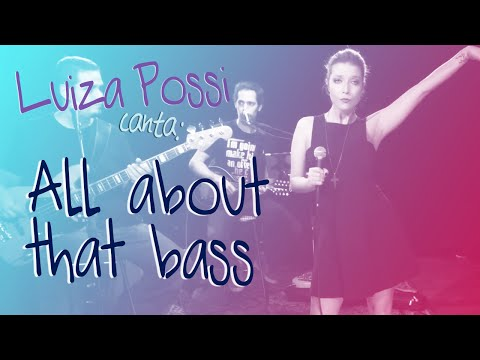 Luiza Possi - All About That Bass Meghan Trainor  Lab LP
