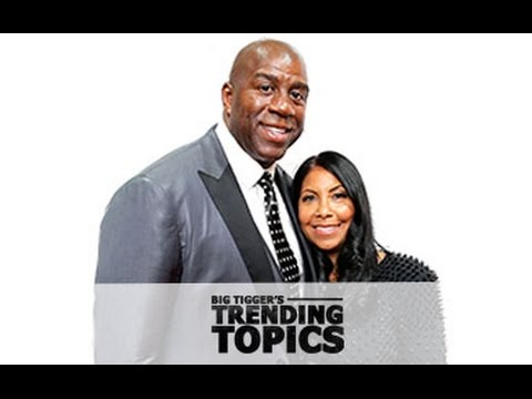 Magic Johnson's Wife Gets Real In New Memoir + Mary J. Blige Getting Divorced: The Big Tigger Show