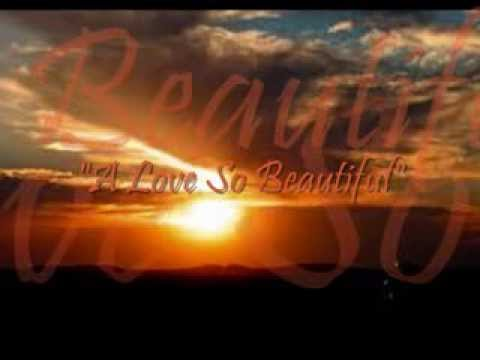 A Love So Beautiful - Michael Bolton