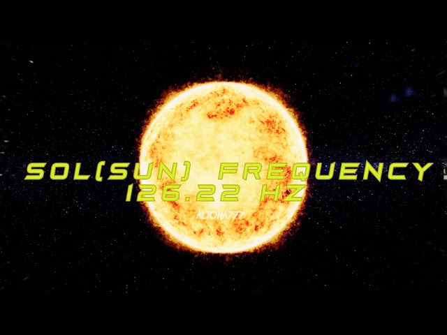 Sun (Sol) Frequency | 126.22 Hz | Vital Life Force Energy | Masculine Energy Booster |Binaural Beats