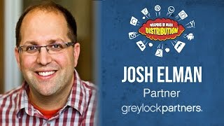 wmd 2015 greylock partners josh elman how to build on other platforms
