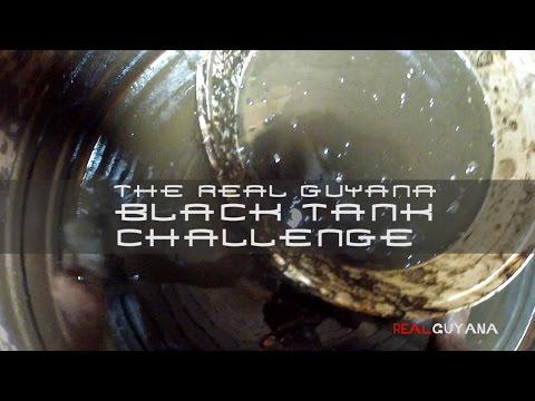 Real Guyana  - The Black Tank Challenge