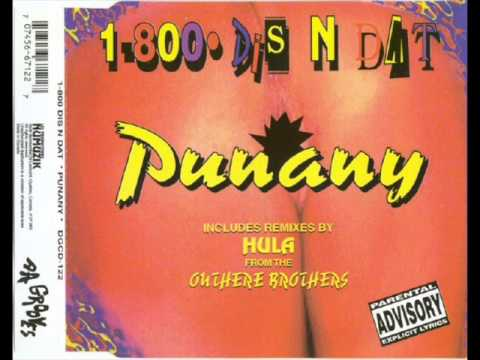 1-800• Dis N Dat - Punany (Euro Mix)