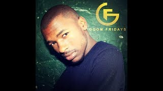 GqomFridays Mix Vol117 Mixed By Mr Thela