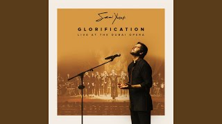 Glorification (Live at the Dubai Opera)