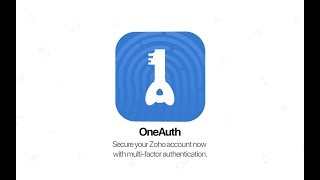 Zoho OneAuth - Multi-Factor Authentication App to Secure Your Account