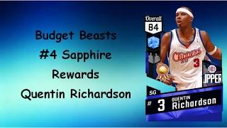 Budget Beasts #4 - Sapphire Rewards Quentin Richardson NBA 2K17 My Team