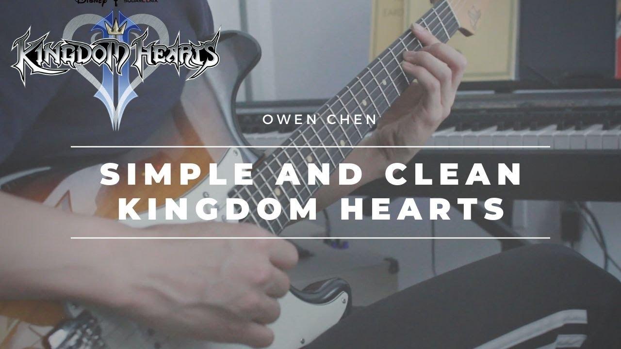 Kingdom Hearts - Simple & Clean - [Solo Electric Guitar]
