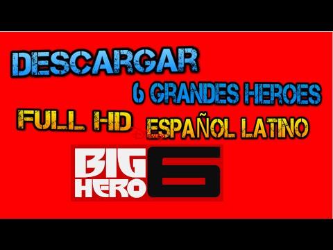 Descargar 6 Grande Heroes Full HD Español Latino 2015 (MEGA)