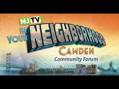 NJTV IYN Forum, Working in Camden: Jobs, Opportunities and Challenges