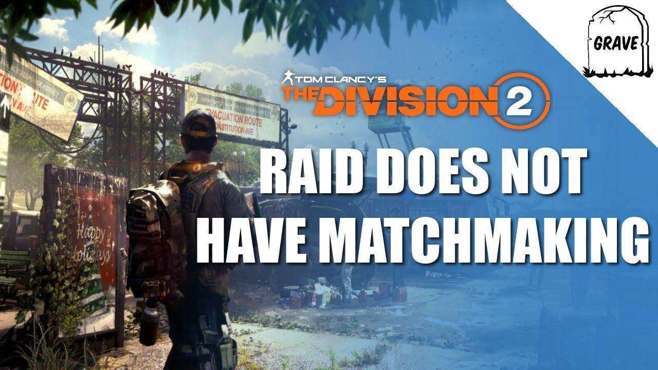 Will destin obtenir matchmaking RAID