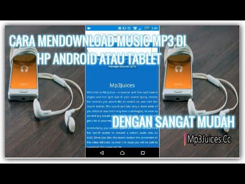 Cara Mendownload Music Mp3 Di Hp Android Atau Tablet Dengan Mudah
