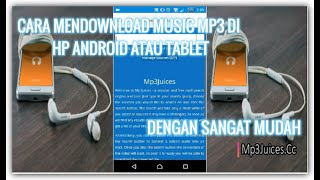 Download Cara Mendownload Music Mp3 Di Hp Android Atau Tablet Dengan Mudah