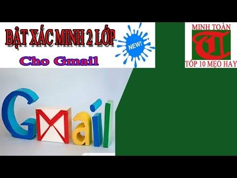 Hướng dẫn cách bảo mật 2 lớp cho tài khoản Gmail
