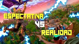 EXPECTATION VS REALITY IN FORTNITE