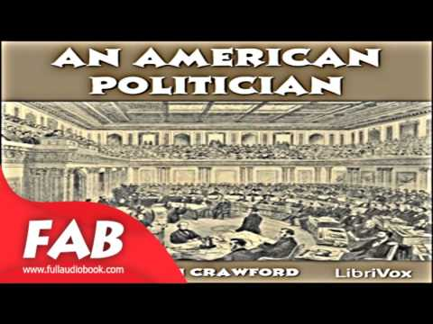 An American Politician Full Audiobook by Francis Marion CRAWFORD