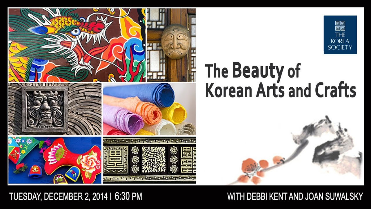 Gallery talks the beauty of korean arts and crafts youtube for Youtube art and craft