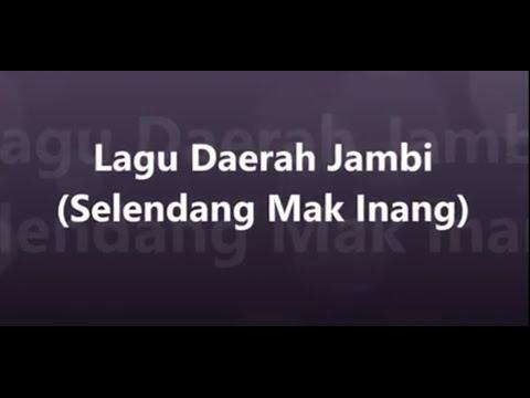 Lagu Daerah Jambi - Selendang Mak Inang