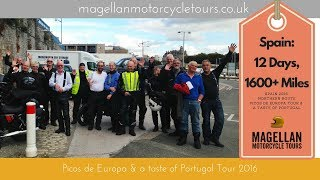 Magellan Picos and Portugal Motorcycle Tour 2016 - full movie