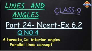 Part 24-Ncert-Ex 6.2-Q 4-Class 9-Lines And Angles