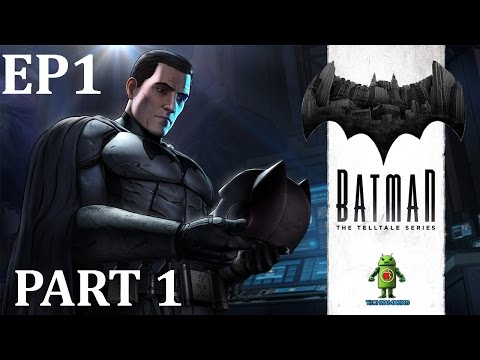 BATMAN The Telltale Series EPISODE 1 iOS / Android Gameplay HD - PART 1